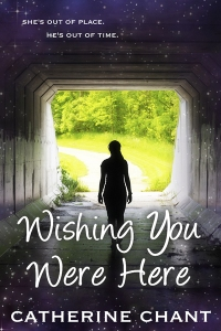 Wishing You Were Here Book by Catherine Chant, Book Cover