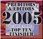 Top 10 Finsher 2005 Best Editor Poll, Preditors & Editors