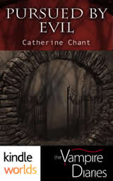 Pursued by Evil, a Vampire Diaries novella by Catherine Chant book cover