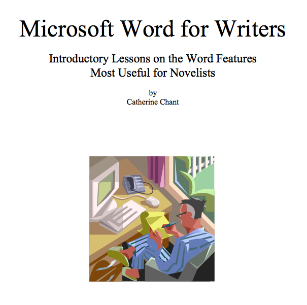 Microsoft Word for Writers by Catherine Chant Booklet Cover