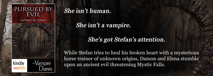 The Vampire Diaries: Pursued by Evil by Catherine Chant Banner