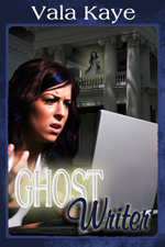 Ghost Writer by Vala Kaye Book Cover