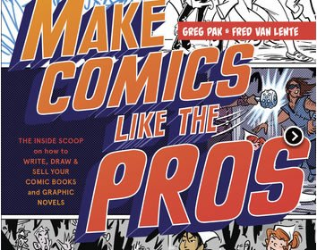 Book Cover: Make Comics Like a Pro by Greg Pak & Fred Van Lente