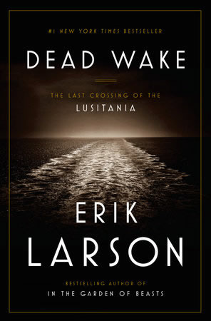 Dead Wake by Erik Larson Book Cover