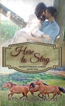 Home to Stay by Kristine Raymond Book Cover