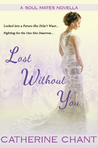 Lost Without You by Catherine Chant book cover
