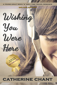 Wishing You Were Here (Deluxe Edition) by Catherine Chant book cover
