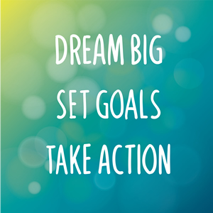 Dream Big Set Goals Take Action badge